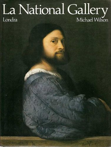 La National Gallery, Londra - Michael Wilson - Passigli 1984