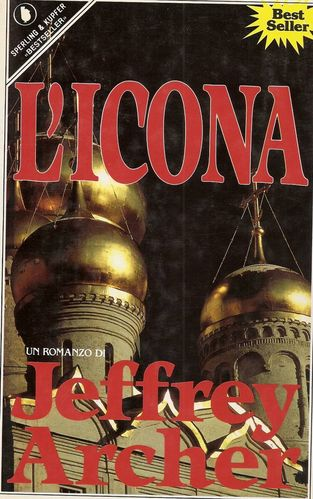 L'icona - Jeffrey Archer; ed. Sperling & Kupfer