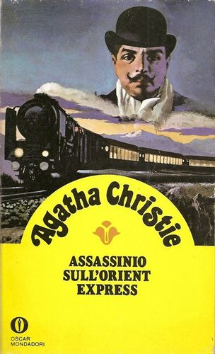 Assassinio sull'Orient Express - Agatha Christie; Mondadori