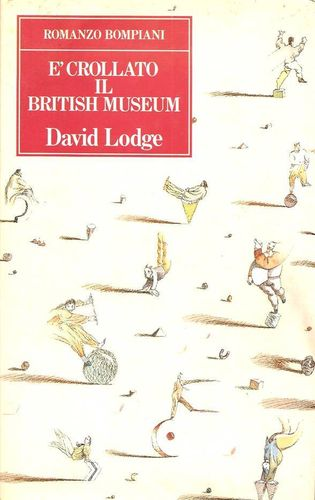 È crollato il British Museum - David Lodge; ed. Bompiani